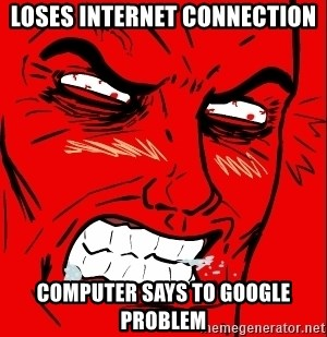 Rage Face - Loses internet connection computer says to google problem
