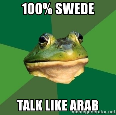 Foul Bachelor Frog - 100% SWEDE TALK LIKE ARAB