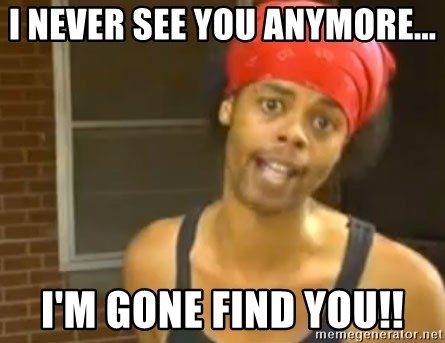Antoine Dodson - I never see you anymore... I'm Gone Find you!!