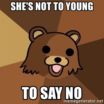 Pedobear - She's not to young to say no