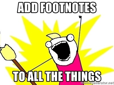 X ALL THE THINGS - Add Footnotes to all the things