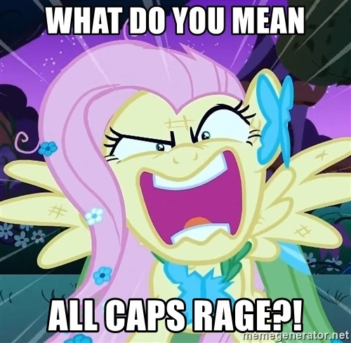 angry-fluttershy - what do you mean all caps rage?!