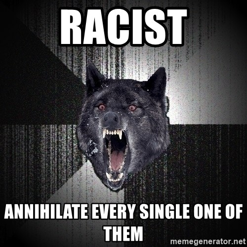 Insanity Wolf - racist annihilate every single one of them