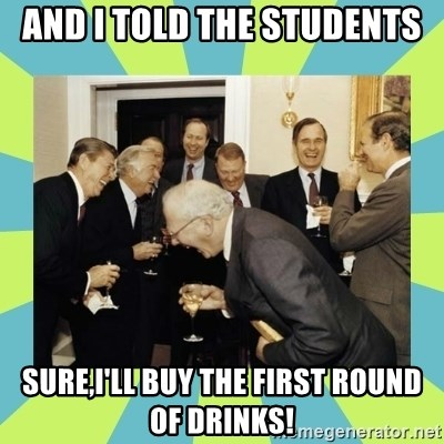 reagan white house laughing - And I told the students Sure,I'll buy the first round of drinks!