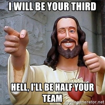 Jesus - i will be your third hell, I'll be half your team