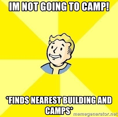 Fallout 3 - im not going to camp! *finds nearest building and camps*