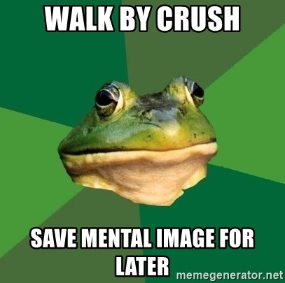 Foul Bachelor Frog - walk by crush save mental image for later
