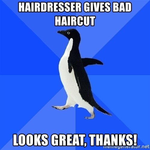 Socially Awkward Penguin - Hairdresser gives bad haircut Looks great, thanks!