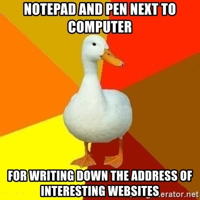 Technologically Impaired Duck - notepad and pen next to computer for writing down the address of interesting websites