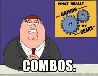 Grinds My Gears Peter Griffin - Combos.