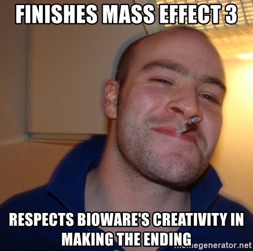 Good Guy Greg - finishes mass effect 3 respects bioware's creativity in making the ending