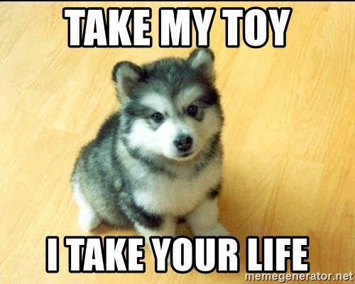 Baby Courage Wolf - take my toy i take your life