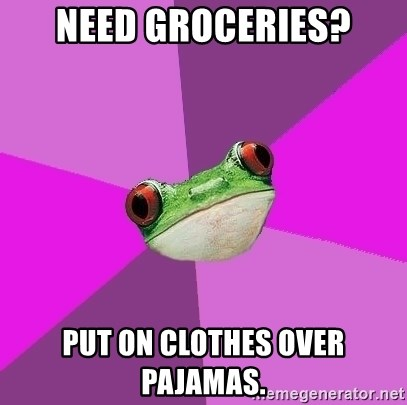 Foul Bachelorette Frog - Need groceries? put on clothes over pajamas.