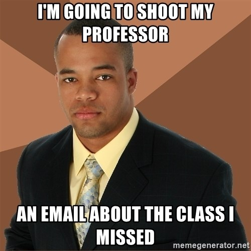 Successful Black Man - i'm going to shoot my professor an email about the class i missed