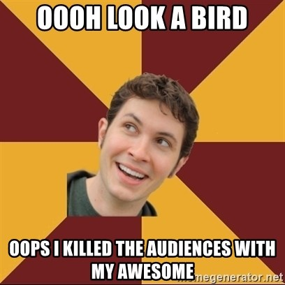 Tobuscus - Oooh look a bird oops I killed the audiences with my awesome