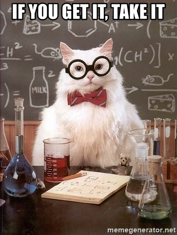 Chemistry Cat - If you get it, take it