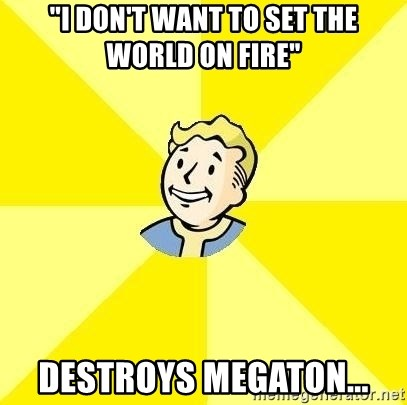 """Fallout 3 - """"i don't want to set the world on fire"""" destroys megaton..."""