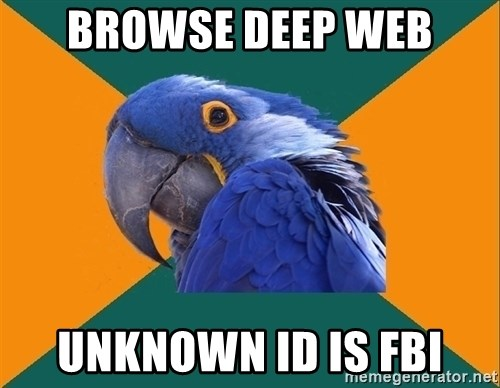 Paranoid Parrot - browse deep web unknown id is FBI