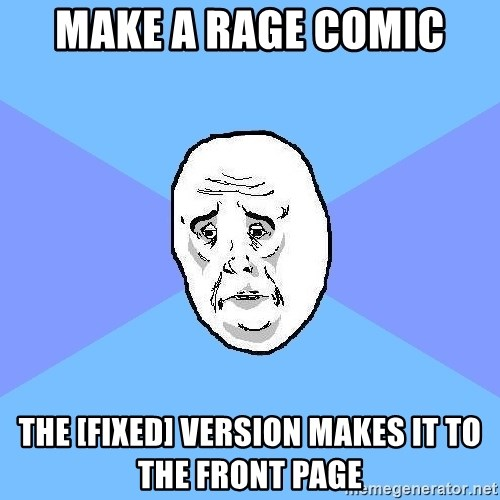 Okay Guy - Make a Rage comic the [fixed] version makes it to the front page