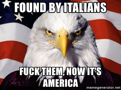 American Pride Eagle - found by italians Fuck Them, Now it's america