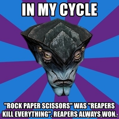"""Javik the Prothean - in my cycle """"rock paper scissors"""" was """"Reapers kill everything"""". reapers always won."""