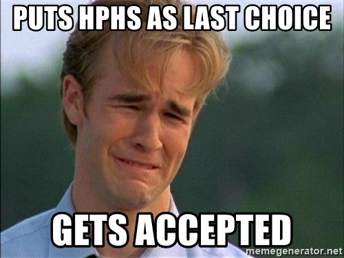 Crying Man - puts hphs as last choice gets accepted