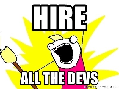 X ALL THE THINGS - hire all the devs