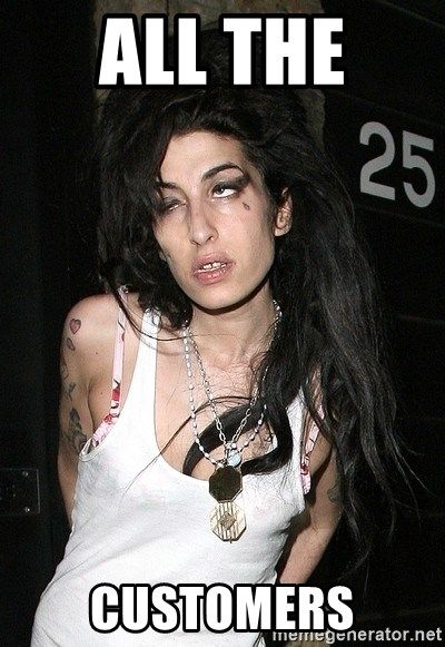 Amy Winehouse - All the  customers