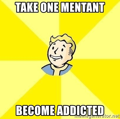 Fallout 3 - Take one mentant Become addicted