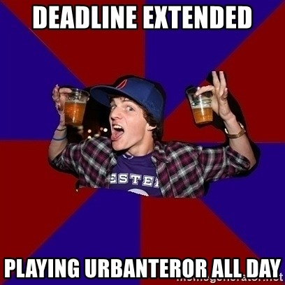 Sunny Student - Deadline extended playing urbanteror all day