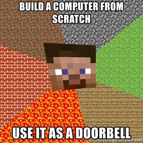 Minecraft Guy - Build a computer from scratch Use it as a doorbell