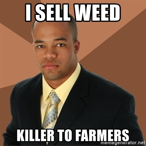 Successful Black Man - I sell weed  killer to farmers