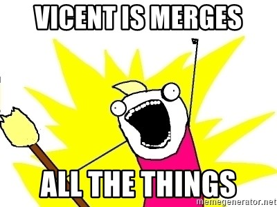 X ALL THE THINGS - vicent is merges all the things