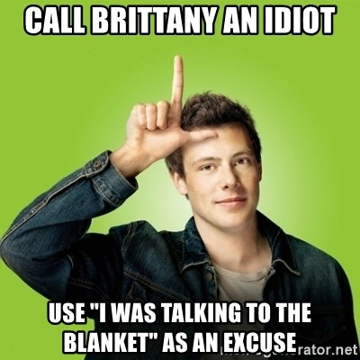 """Hypocritical-Finn - CALL BRITTANY AN IDIOT USE """"I WAS TALKING TO THE BLANKET"""" AS AN EXCUSE"""