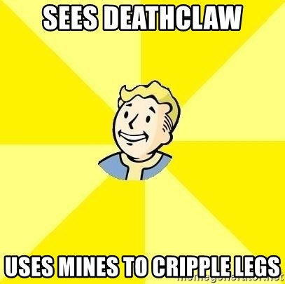 Fallout 3 - sees deathclaw uses mines to cripple legs