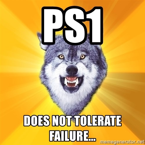 Courage Wolf - PS1 DOES NOT TOLERATE FAILURE...