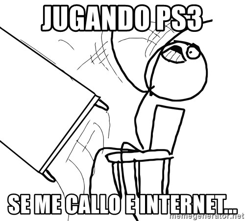 Desk Flip Rage Guy - jugando ps3  se me callo e internet...