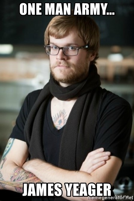 hipster Barista - One man army... James Yeager