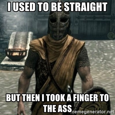 skyrim whiterun guard - I used to be straight  But then I took a finger to the ass