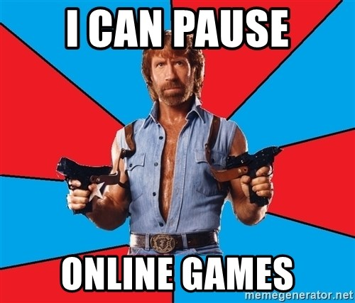 Chuck Norris  - I Can pause online games