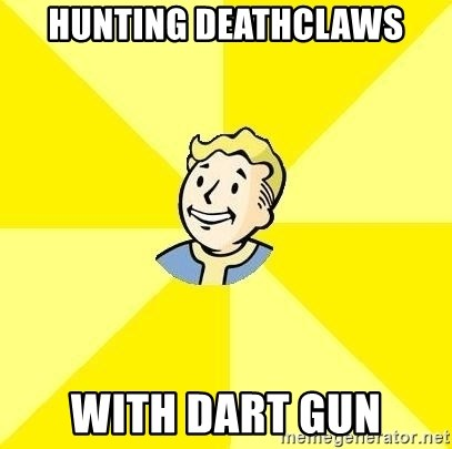 Fallout 3 - hunting deathclaws with dart gun