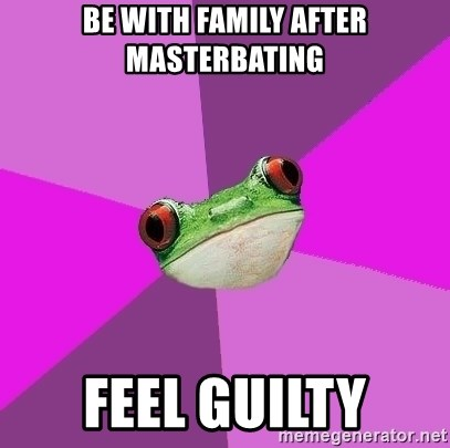Foul Bachelorette Frog - be with family after masterbating feel guilty