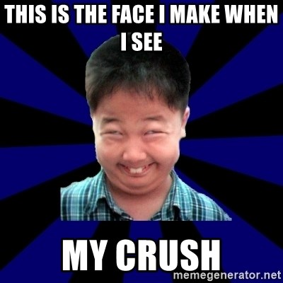 Forever Pendejo Meme - This is the face i make when i see my crush