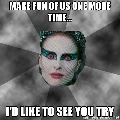 Black Swan Eyes - make fun of us one more time... i'd like to see you try