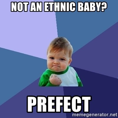 Success Kid - not an ethnic baby? prefect
