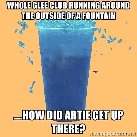 Gleek - Whole glee club running around the outside of a fountain ....how did artie get up there?