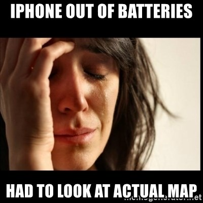First World Problems - iphone out of batteries had to look at actual map