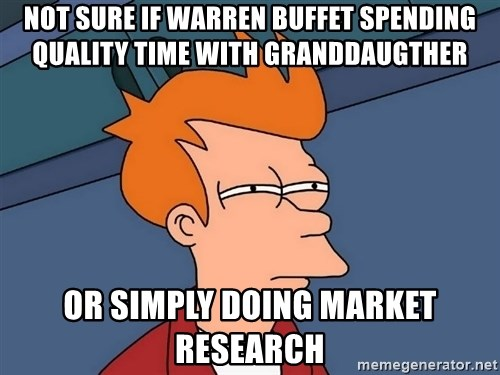 Futurama Fry - Not sure if Warren Buffet Spending Quality time with Granddaugther Or simply doing Market research