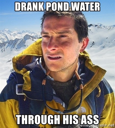 Bear Grylls Loneliness - drank pond water through his ass