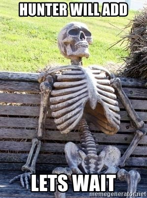 Waiting For Op - HUNTER WILL ADD LETS WAIT